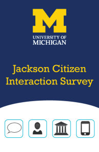 Cover page of the Jackson Citizen Interaction Survey, featuring the michigan block m logo and some explanatory iconography (chat bubble, person, government building, smartphone)