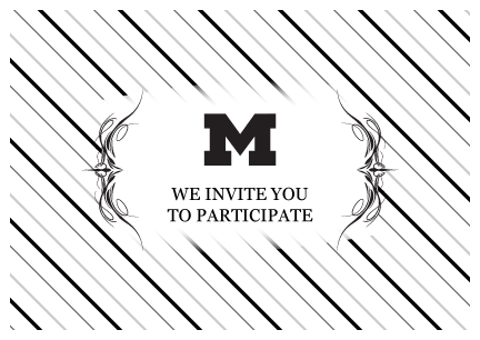 "A postcard featuring the Michigan logo that reads ""We invite you to participate"""